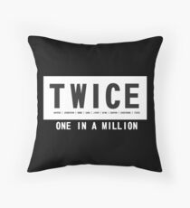 Twice one in a million Throw Pillow