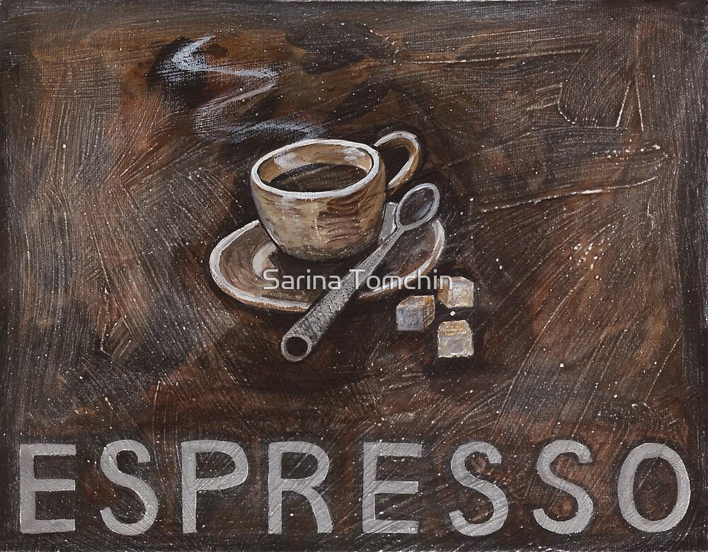 espresso by Sarina Tomchin