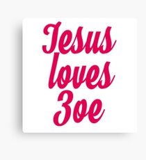 Jesus loves Zoe Canvas Print
