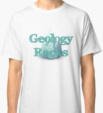 Geology Rocks Science Classic T-Shirt