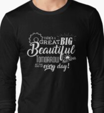Carousel of Progress - Great Big Beautiful Tomorrow Long Sleeve T-Shirt