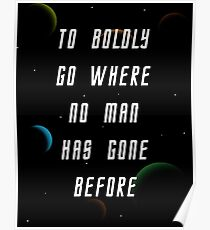 To Bodly Go Where No Man Has Gone Before  Poster