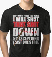 Shut That Shit Down Distressed Tri-blend T-Shirt