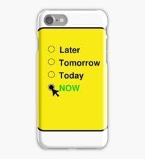 Do It Now iPhone Case/Skin