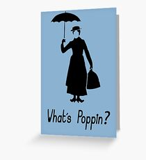 What's Poppin - Mary Poppins Greeting Card