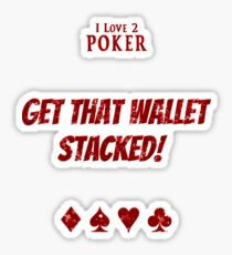 Get that wallet stacked! -RED Sticker
