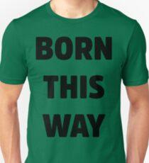 Born This Way Lady Gaga Unisex T-Shirt