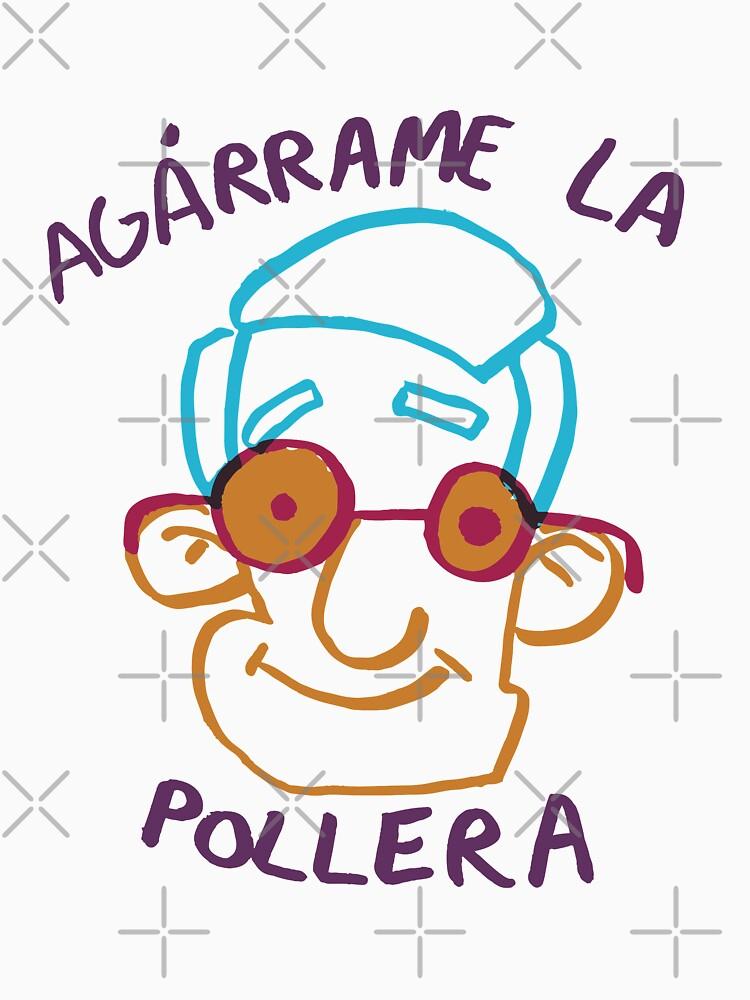 Agárrame la pollera by JUANSMITH