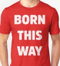 Born This Way Lady Gaga White Version Unisex T-Shirt