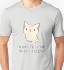 Don't Tell Me Cat Unisex T-Shirt