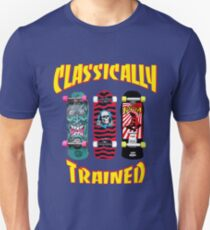 Classically Trained - Skateboards Unisex T-Shirt