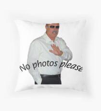 Dr Phil - No Photos Please Throw Pillow
