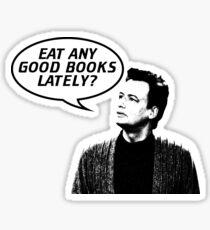 Eat Any Good Books Lately? Sticker