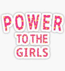 Power to the Girls - Pink Sticker