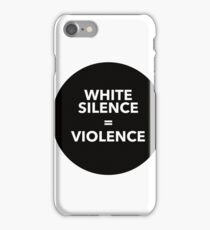 WHITE SILENCE EQUALS VIOLECE iPhone Case/Skin