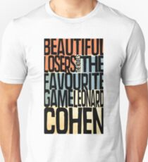 beatiful loser - leonard cohen T-Shirt