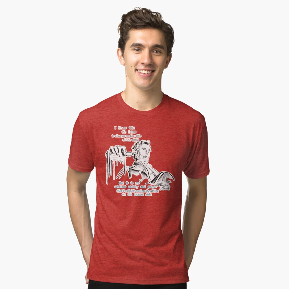 Abraham Lincoln Picture Quote - The Nation Tri-blend T-Shirt Front