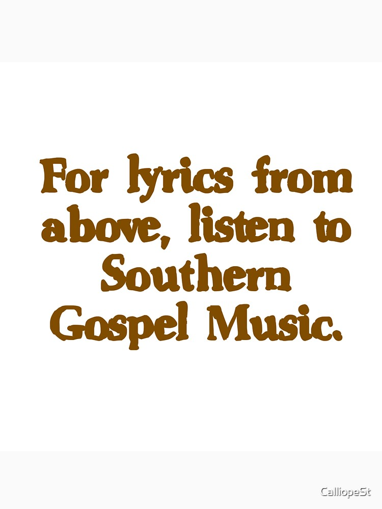 Lyric southern gospel music lyrics : SOUTHERN GOSPEL MUSIC - LYRICS FROM ABOVE