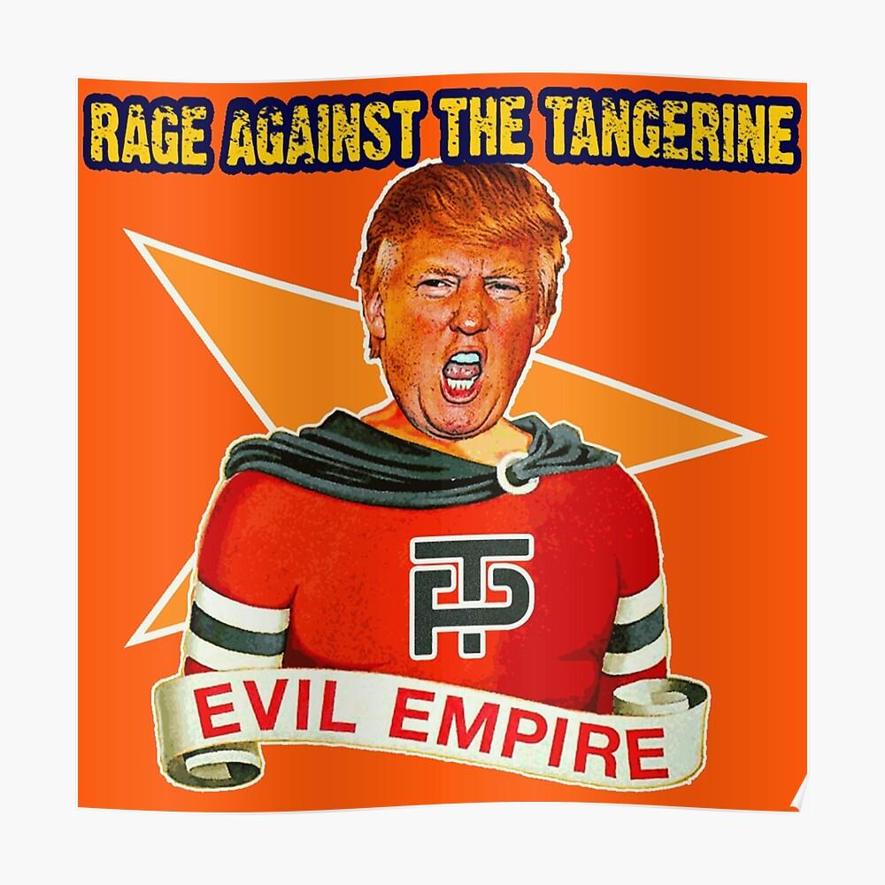 Wut gegen die Tangerine Poster