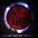 Crown the Empire - Lead Me Out Of The Dark by Explicit Designs
