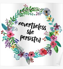 Nevertheless, She Persisted Poster