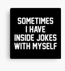 Inside Jokes Canvas Print