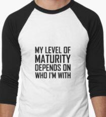Maturity Level Men's Baseball ¾ T-Shirt
