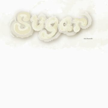 Sugar by abarsoski