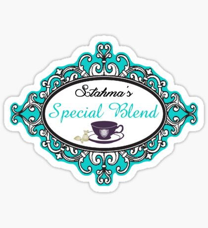 Stahma's Special Blend Sticker