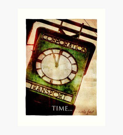 Time Travels Fast Art Print
