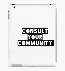 A day without a woman support each other consult your community iPad Case/Skin