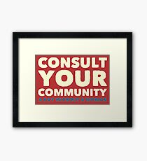 Consult Your Community - A Day Without A Woman Framed Print