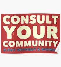 Consult Your Community - A Day Without A Woman Poster