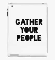 A day without a woman support each other consult your community gather your people iPad Case/Skin