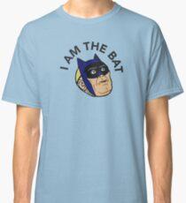 I AM THE BAT Classic T-Shirt