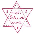 Wish. Believe. Cure by Sandra  Vincent