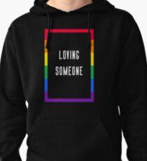 Loving Someone 3.0 Pullover Hoodie
