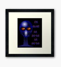 """""""I'm Blue"""" Alien sci-fi Shirt Framed Print"""