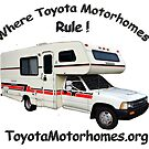 "ToyotaMotorhome.org - Where Toyota Motorhomes Rule by Arthur ""Butch"" Petty"