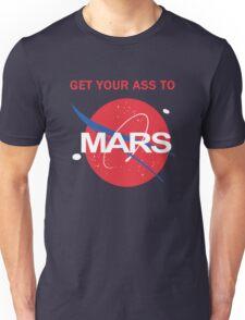 NASA Get your ass to Mars Unisex T-Shirt