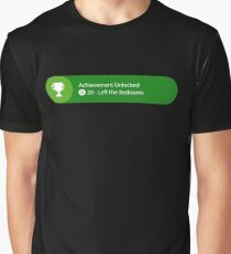 Achievement Unlocked - 20G Left the Bedroom Graphic T-Shirt
