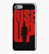 rise up iPhone Case/Skin