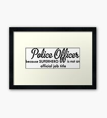 Police Officer Framed Print