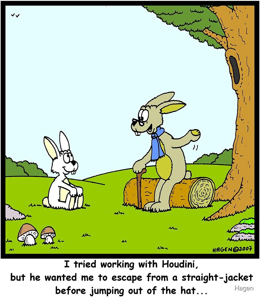Houdini by Hagen
