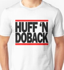 Huff n Doback (Black) Unisex T-Shirt