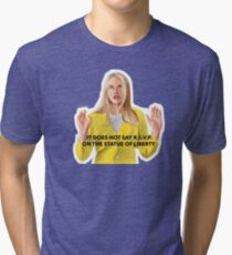 And May I Remind You Tri-blend T-Shirt