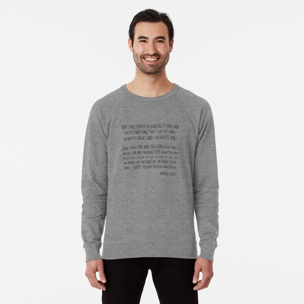 Michael Scott Philosophy Lightweight Sweatshirt