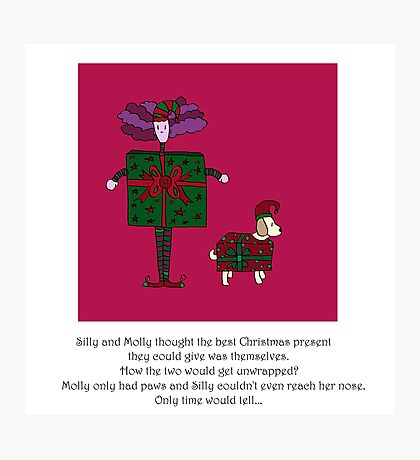 Silly and Molly At Christmas Photographic Print