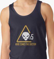 Here comes the doctor Tank Top