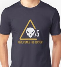 Here comes the doctor T-Shirt
